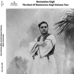 The Best of Beniamino Gigli, Vol. 2