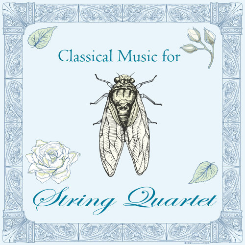 Classical Music for String Quartet (古典音樂花房:弦樂之聲)