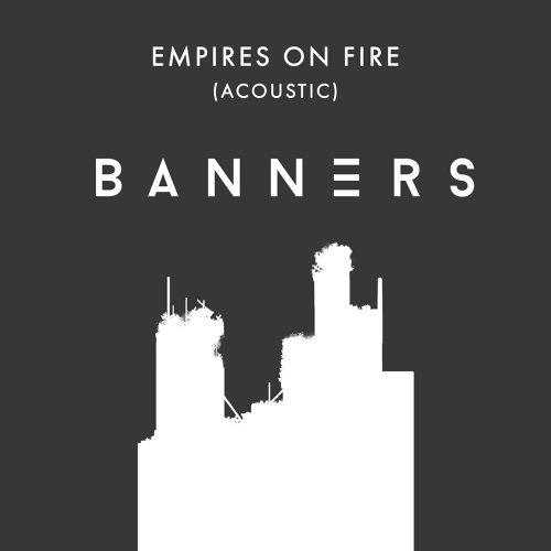 Empires On Fire - Acoustic