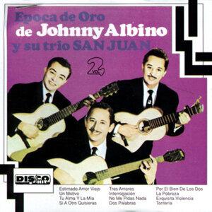 Epoca de Oro de Johnny Albino y Su Trío San Juan, Vol. 2