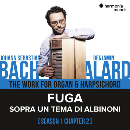 Bach: The Work for Organ & Harpsichord, Chapter II - 1. Sopra un tema di Albinoni