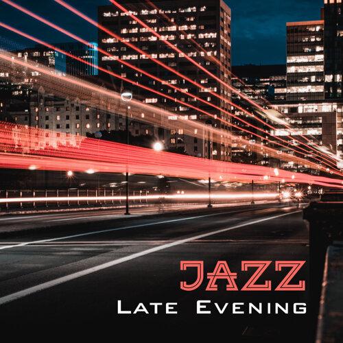 Jazz Late Evening