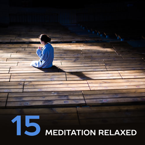 15 Meditation Relaxed