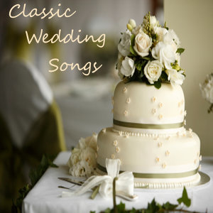 Classic Wedding Songs: The Gift Of Love