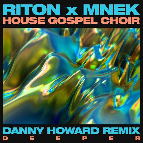 Deeper - Danny Howard Remix