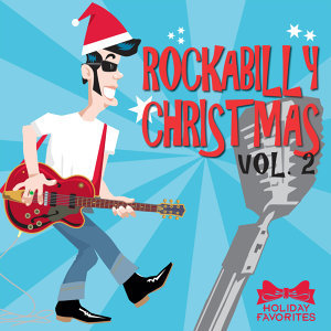Rockabilly Christmas Vol. II