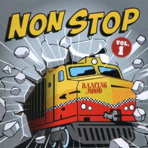 Non Stop, Vol.1
