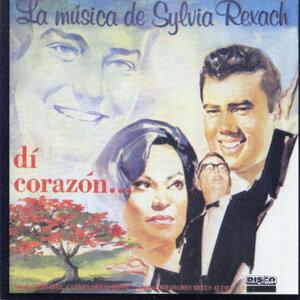 Dí Corazón...La Música de Sylvia Rexach