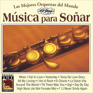 Musica Para Soñar -101 Strings Vol.17