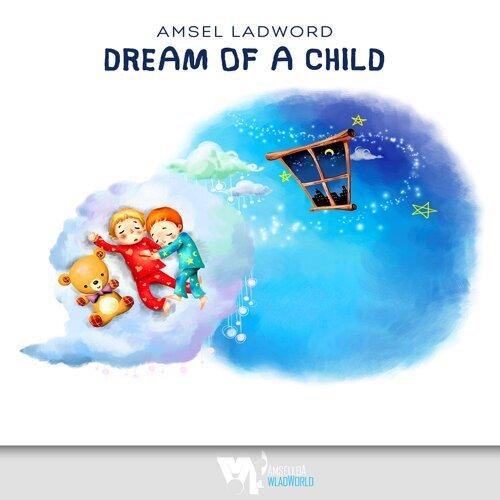 Dream of a Child