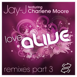 Love Alive Remixes Part 3