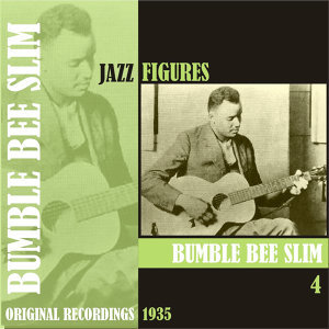 Jazz Figures / Bumble Bee Slim, (1935), Volume 4