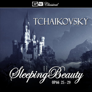 Tchaikovsky The Sleeping Beauty Op. 66 25-29
