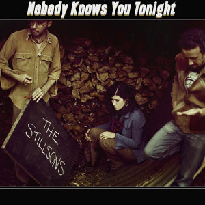 Nobody Knows You Tonight