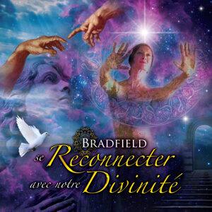 Bradfield — Se Reconnecter avec notre Divinité