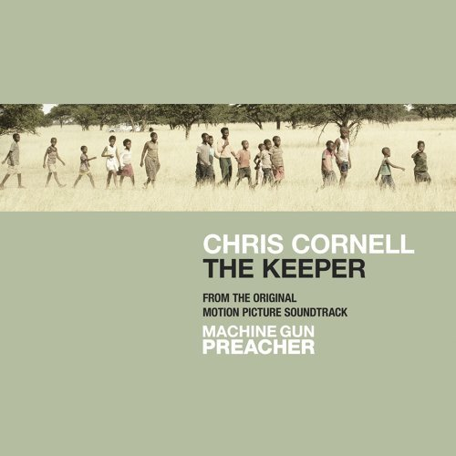 The Keeper from The Original Motion Picture Soundtrack Machine Gun Preacher