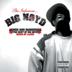 Armed & Dangerous (Best of Big Noyd)