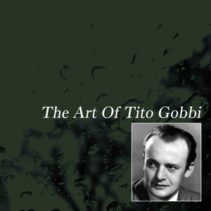 The Art Of Tito Gobbi