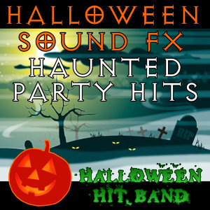 Halloween Sound FX - Haunted Party Hits