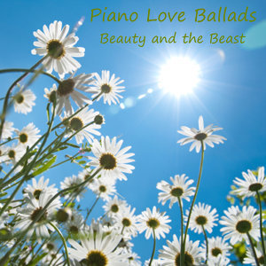Piano Love Ballads: Beauty and the Beast