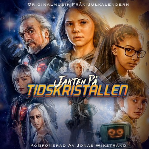 Jakten På Tidskristallen (Originalmusik från Julkalendern)