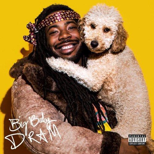 Big Baby DRAM - Deluxe