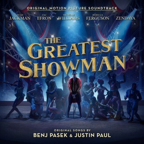 The Greatest Showman (Original Motion Picture Soundtrack) (大娛樂家 電影原聲帶)