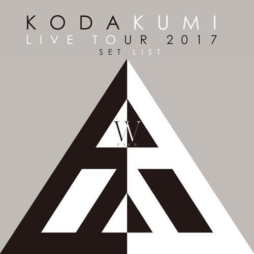KODA KUMI LIVE TOUR 2017 - W FACE - SET LIST