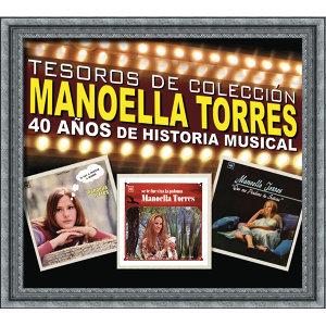 Tesoros de Colección - Conmemorando 40 Años de Historia Musical - Manoella Torres