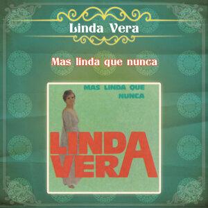 Linda Vera... Más Linda que Nunca