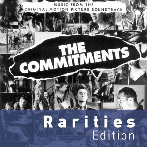 The Commitments - Rarities Edition