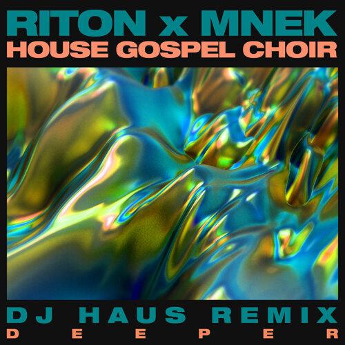 Deeper - DJ Haus Remix