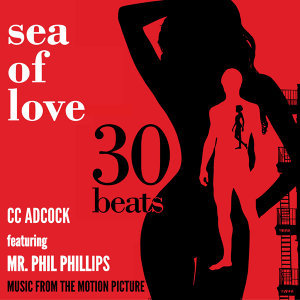 Sea of Love (feat. Mr. Phil Phillips)