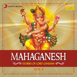 Mahaganesh - Stories of Lord Ganesha - Vol 3