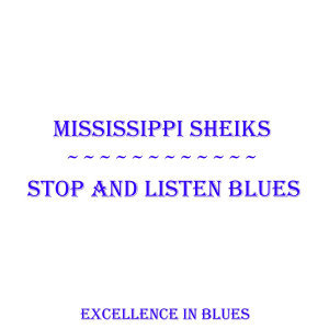 Stop And Listen Blues