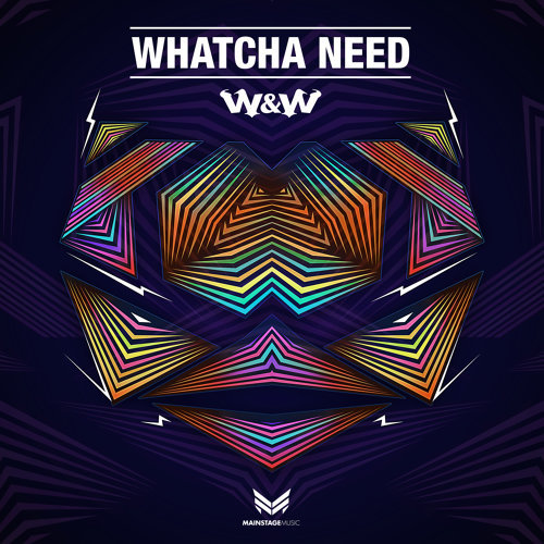 Whatcha Need