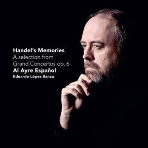 Handel's Memories - A selection from Grand Concertos op. 6