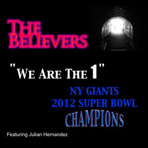 We Are The 1 - NY Giants 2012 Super Bowl Champions