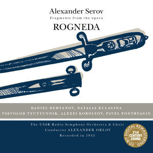 Serov: Rogneda - Fragments from the Opera