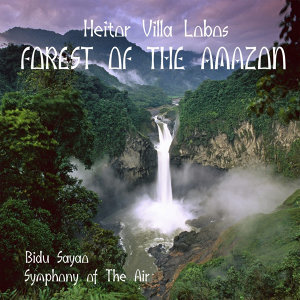 Heitor Villa Lobos - Forest of the Amazon (1959)