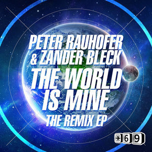The World is Mine The Remix EP