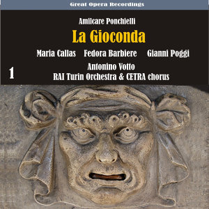 Ponchielli: La Gioconda (1952), Vol. 1
