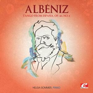 Albéniz: Tango from España, Op. 165, No. 2 (Digitally Remastered)