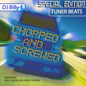 Tuner Beats - Chopped and Screwed Edition