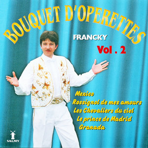 Bouquet d'opérettes Vol. 2
