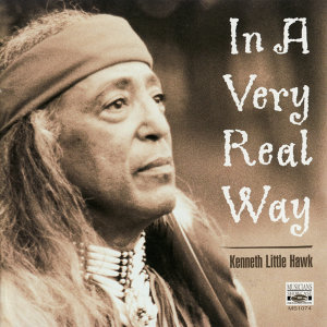 In a Very Real Way - Native American Stories and Music