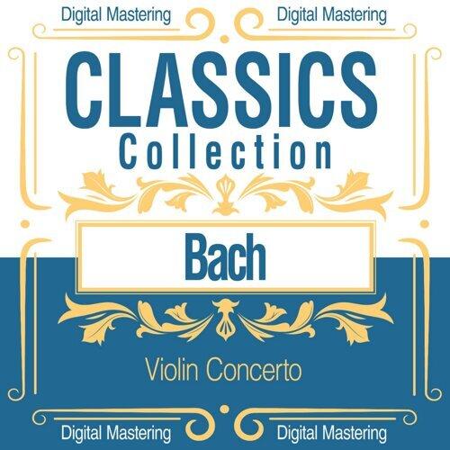 Bach, Violin Concerto