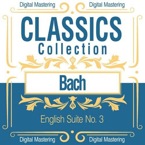 Bach, English Suite No. 3