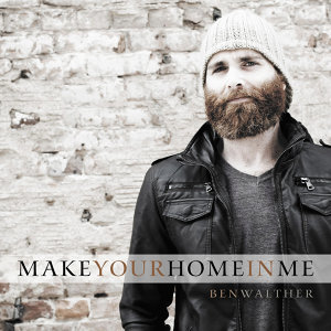 Make Your Home in Me - Single