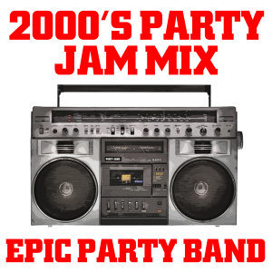 2000's Party Jam Mix